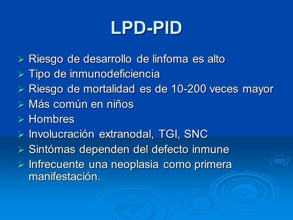 LPD-PID Riesgo de desarrollo de linfoma es alto