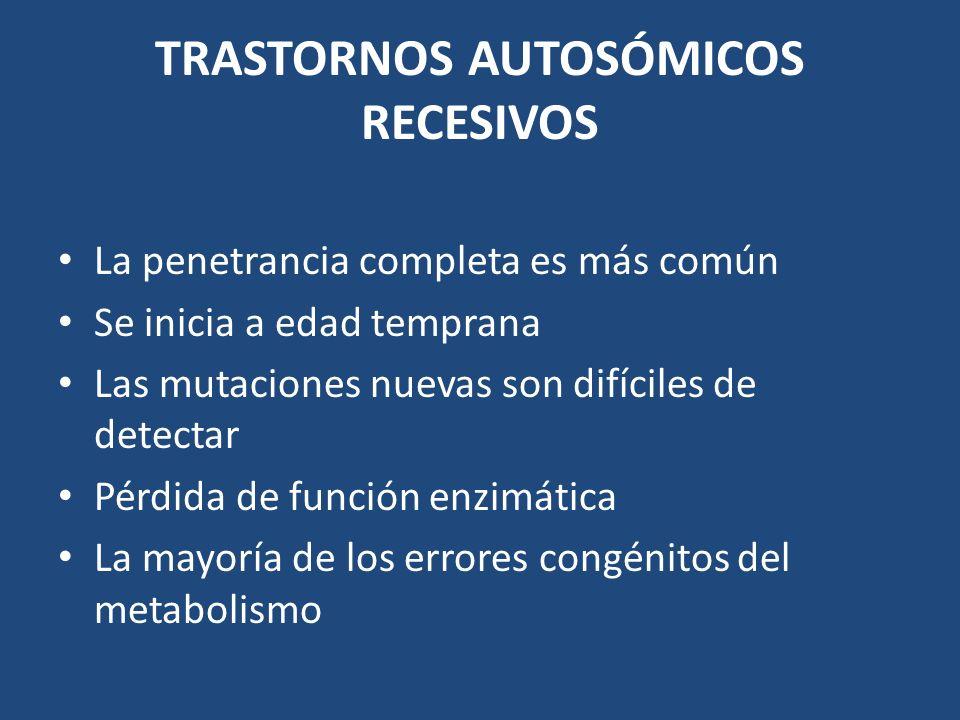 TRASTORNOS AUTOSÓMICOS RECESIVOS