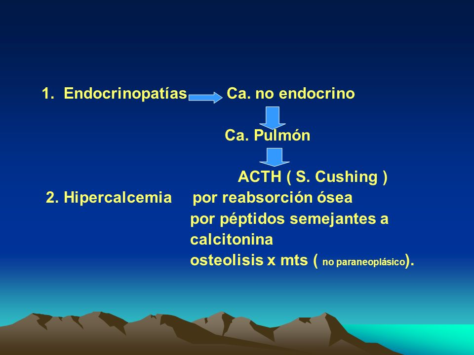 1. Endocrinopatías Ca. no endocrino