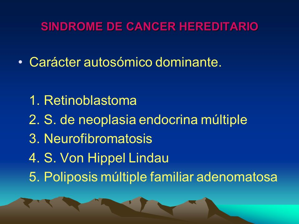 SINDROME DE CANCER HEREDITARIO