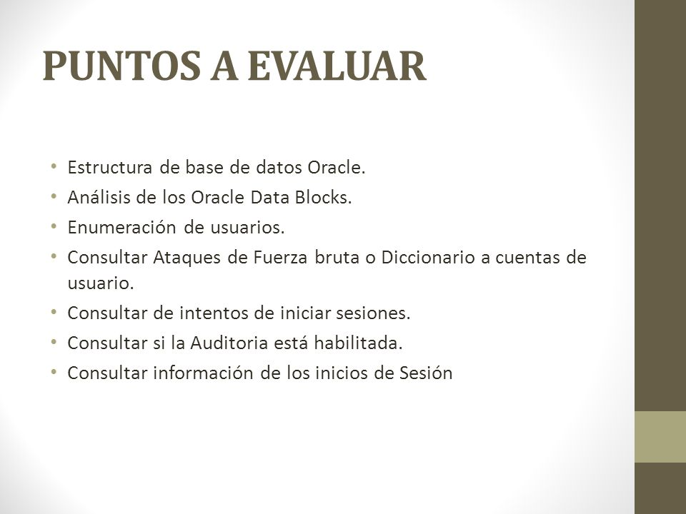 PUNTOS A EVALUAR Estructura de base de datos Oracle.