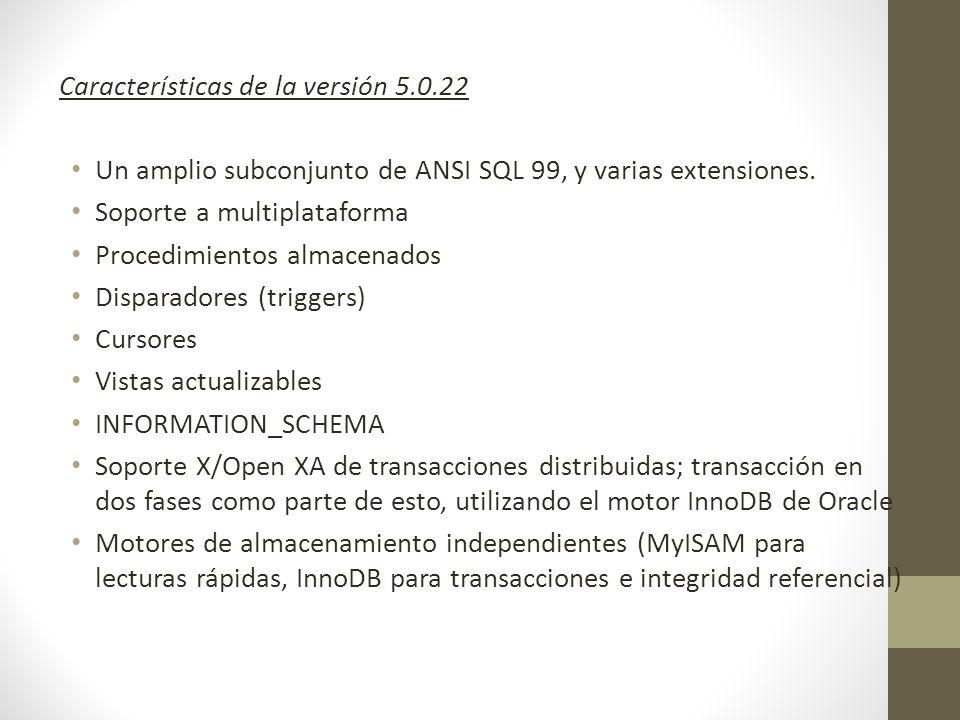 Características de la versión 5.0.22