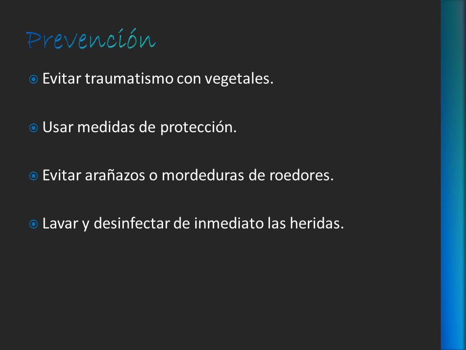 Prevención Evitar traumatismo con vegetales.