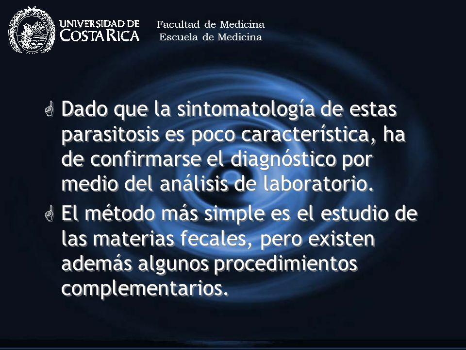 Facultad de MedicinaEscuela de Medicina.