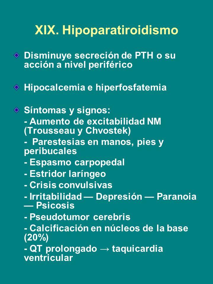 XIX. Hipoparatiroidismo