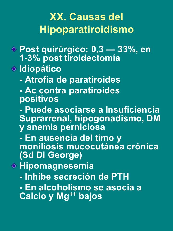 XX. Causas del Hipoparatiroidismo