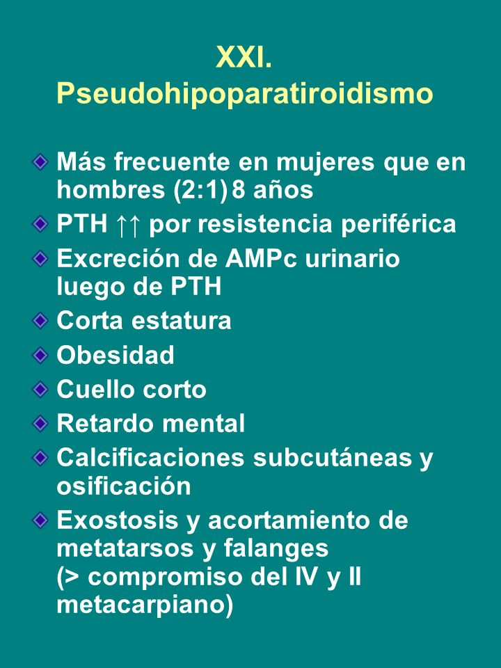 XXI. Pseudohipoparatiroidismo