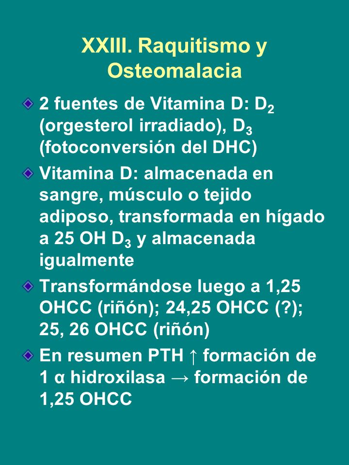 XXIII. Raquitismo y Osteomalacia