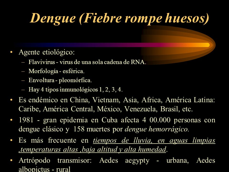 Dengue (Fiebre rompe huesos)