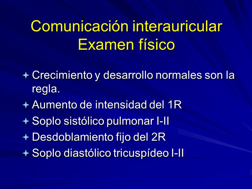 Comunicación interauricular Examen físico