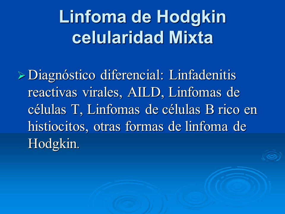 Linfoma de Hodgkin celularidad Mixta