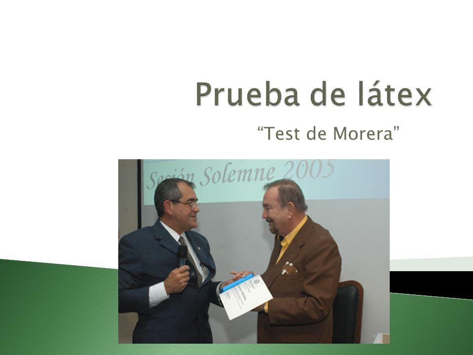 Prueba de látex Test de Morera