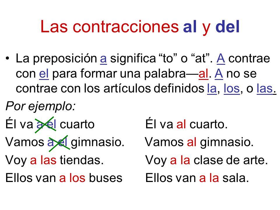 Las contracciones al y del