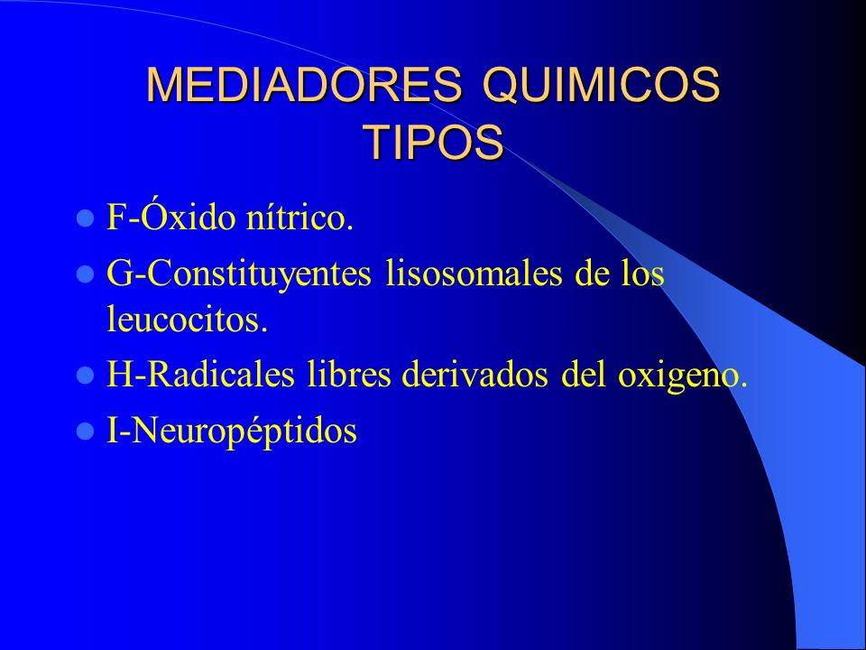 MEDIADORES QUIMICOS TIPOS