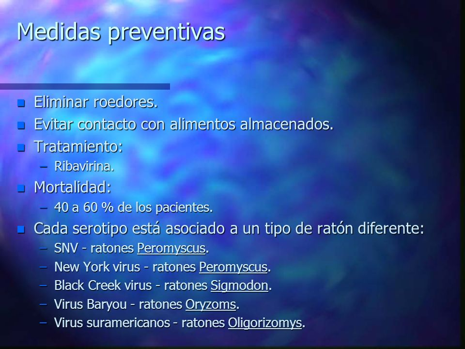 Medidas preventivas Eliminar roedores.