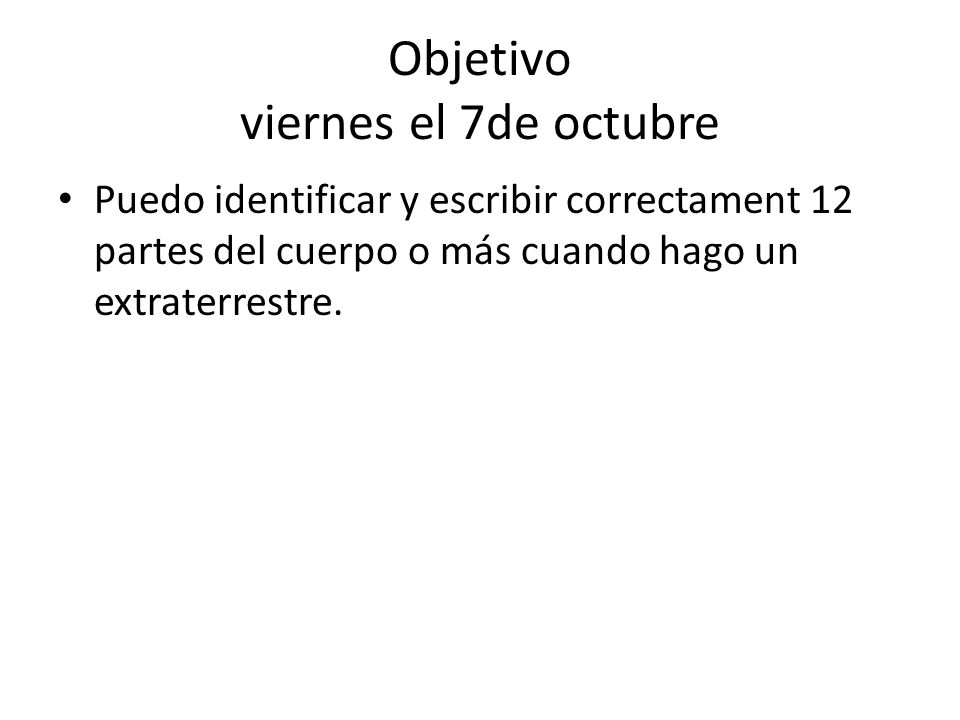Objetivo viernes el 7de octubre