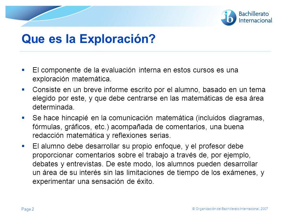 Que es la Exploración El componente de la evaluación interna en estos cursos es una exploración matemática.