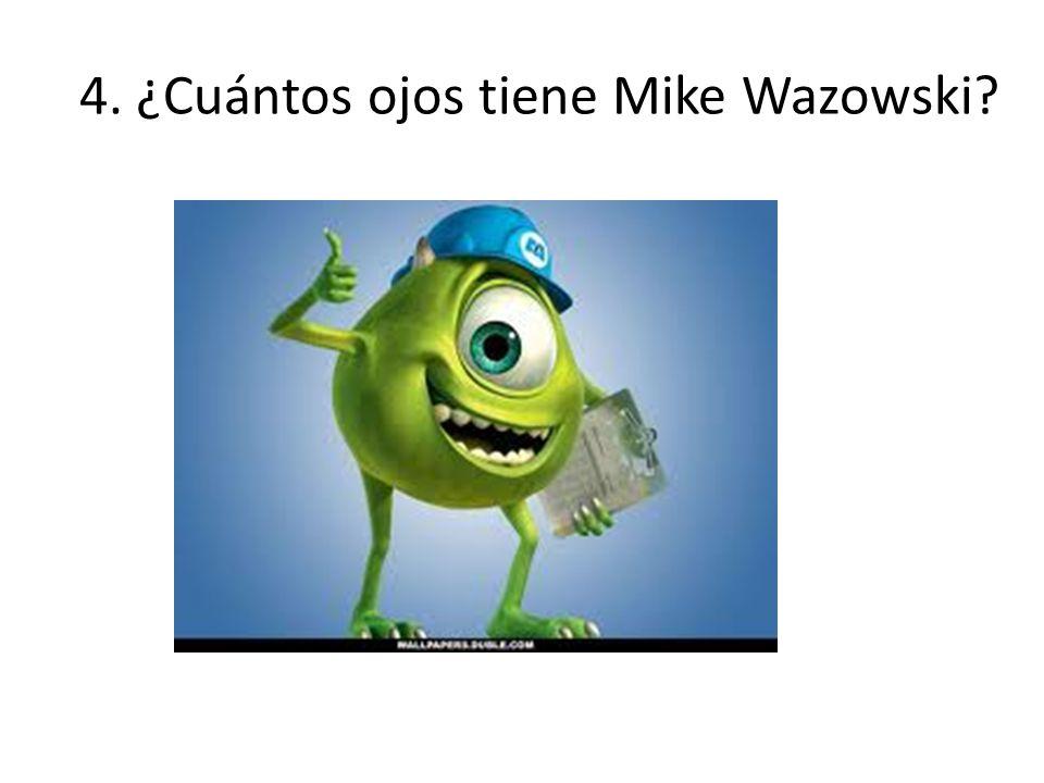 4. ¿Cuántos ojos tiene Mike Wazowski