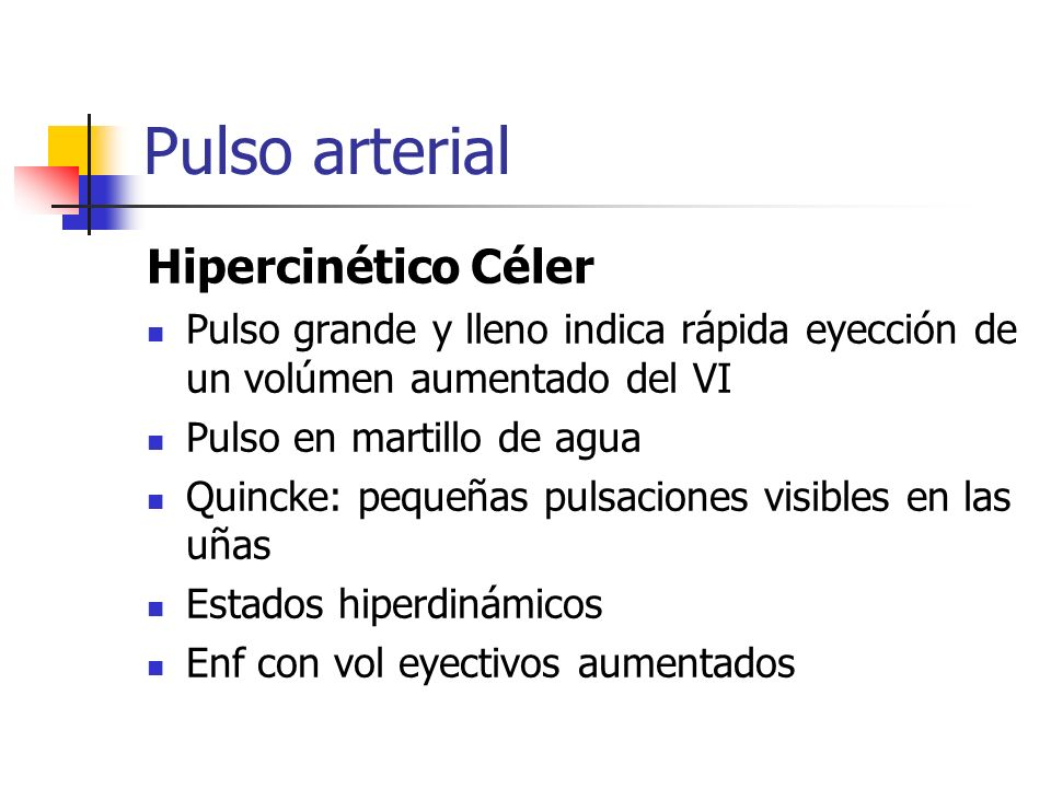 Pulso arterial Hipercinético Céler