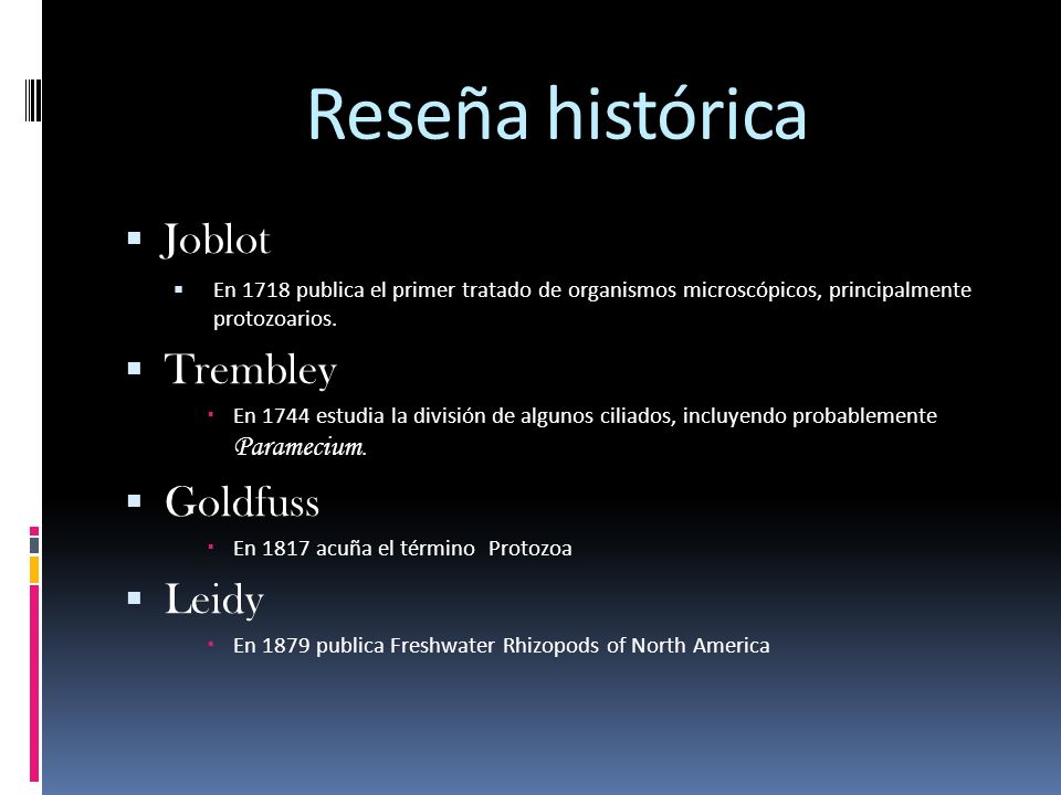 Reseña histórica Joblot Trembley Goldfuss Leidy