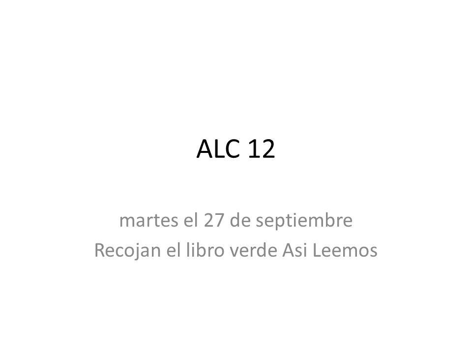 martes el 27 de septiembre Recojan el libro verde Asi Leemos