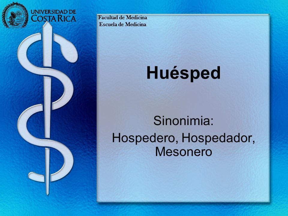 Sinonimia: Hospedero, Hospedador, Mesonero