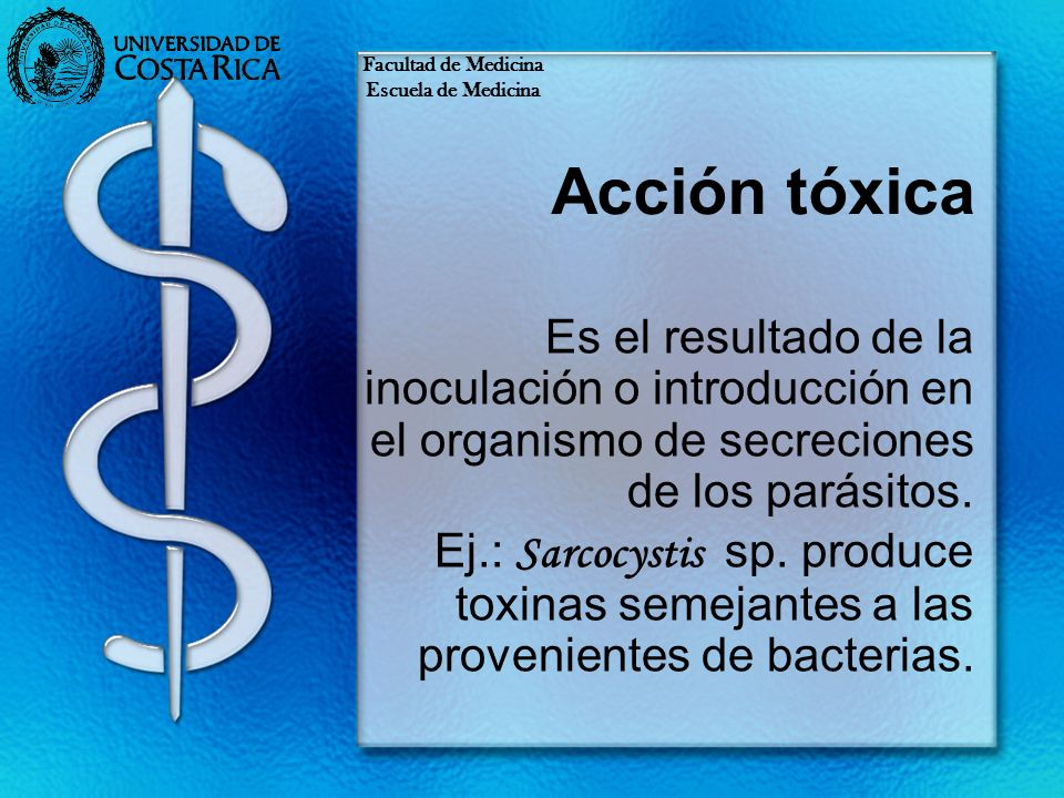 Facultad de Medicina Escuela de Medicina. Acción tóxica.