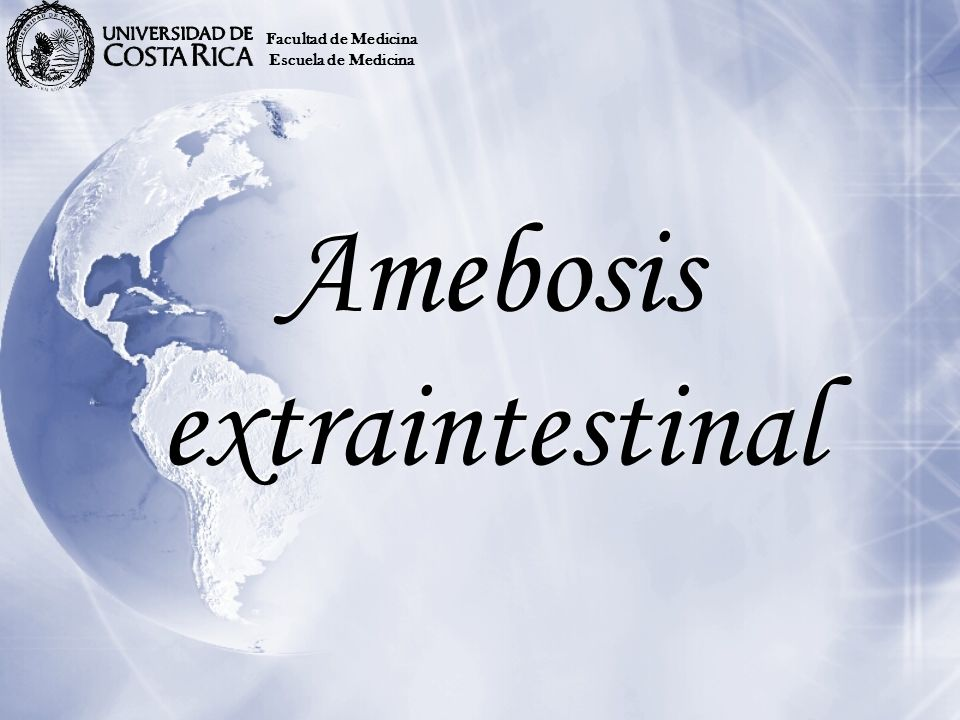 Amebosis extraintestinal