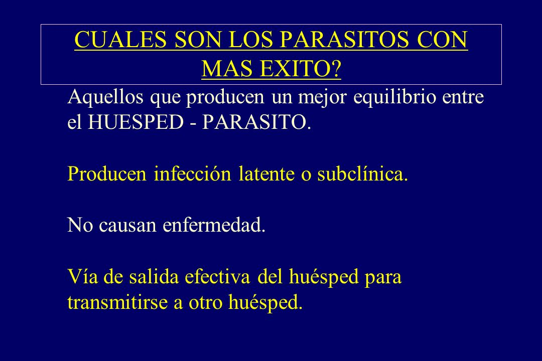 CUALES SON LOS PARASITOS CON MAS EXITO
