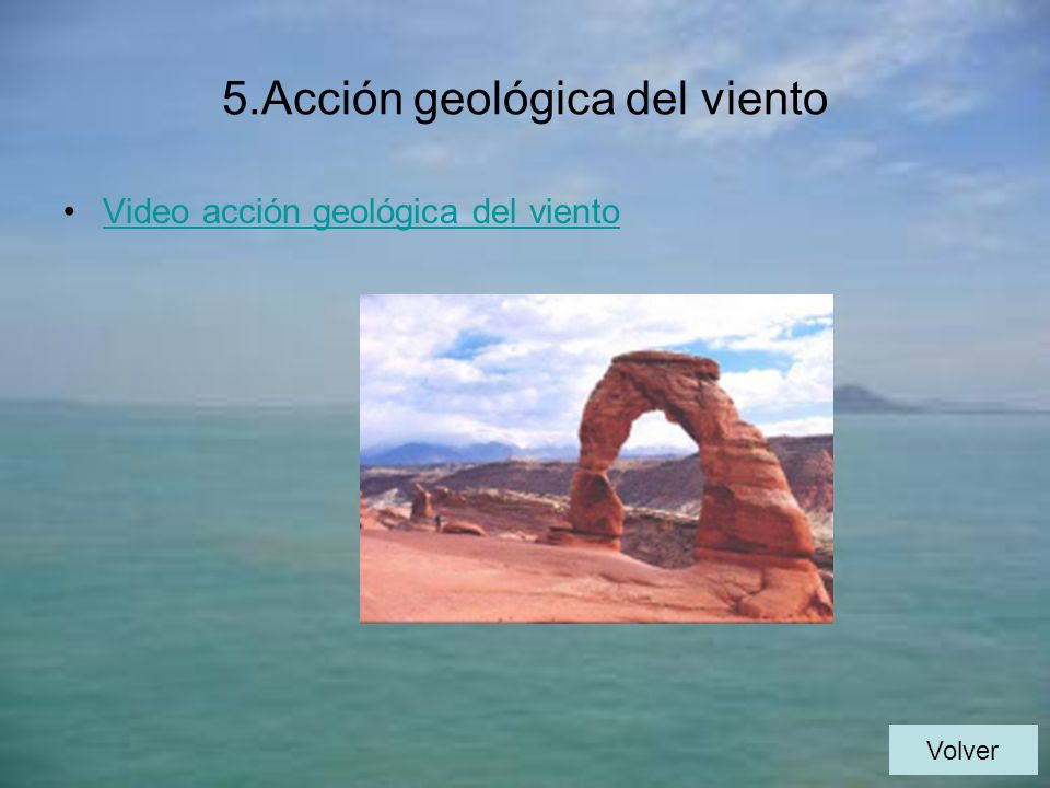 5.Acción geológica del viento