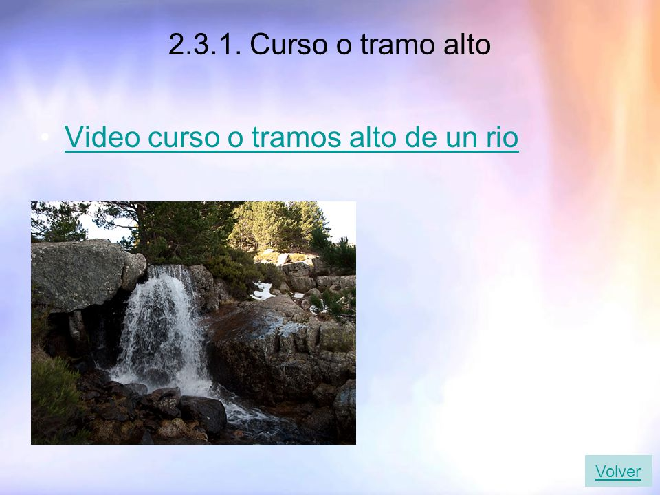 Video curso o tramos alto de un rio
