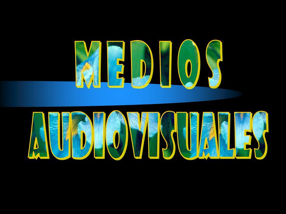 M e d i o s audiovisuales