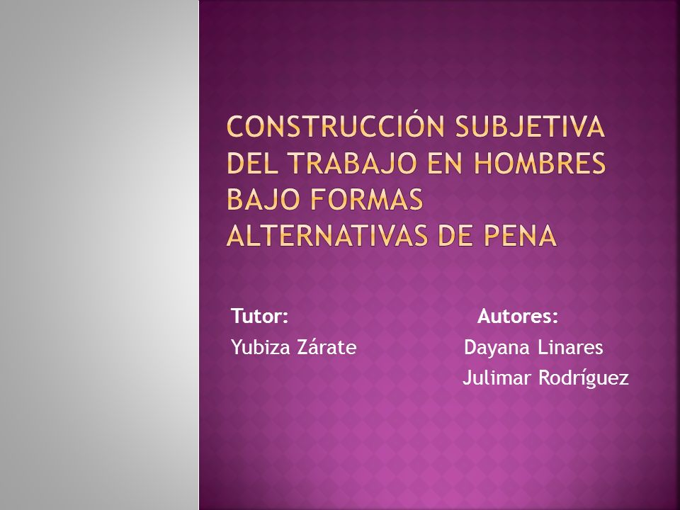 Tutor: Autores: Yubiza Zárate Dayana Linares Julimar Rodríguez