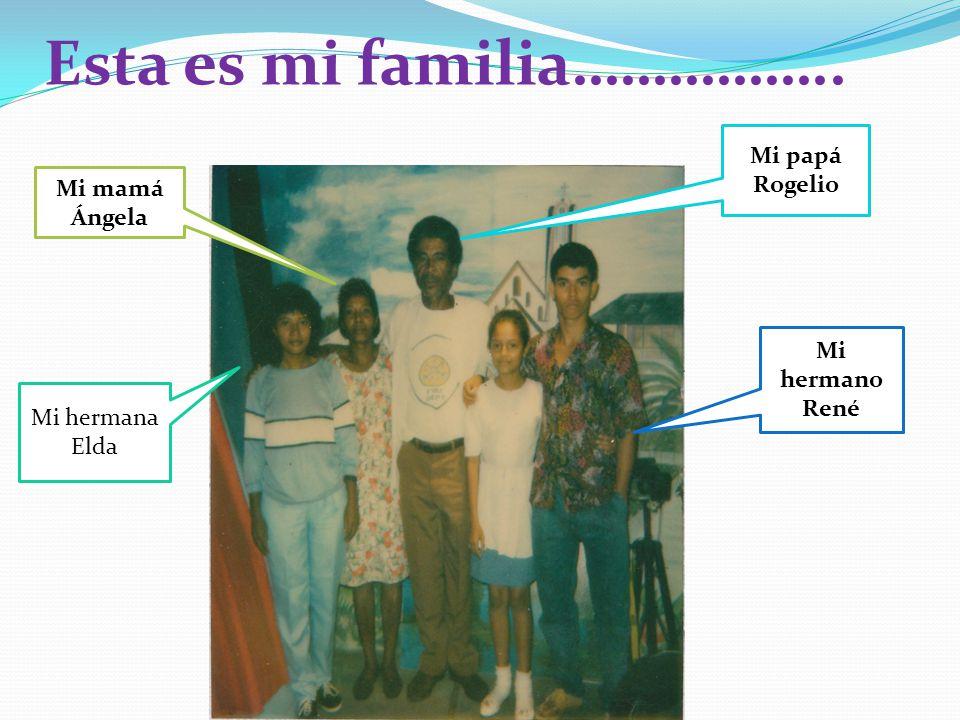 Esta es mi familia……………..