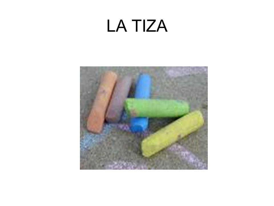 LA TIZA
