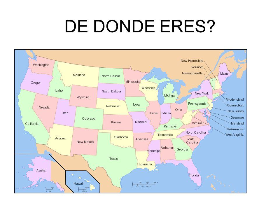 DE DONDE ERES