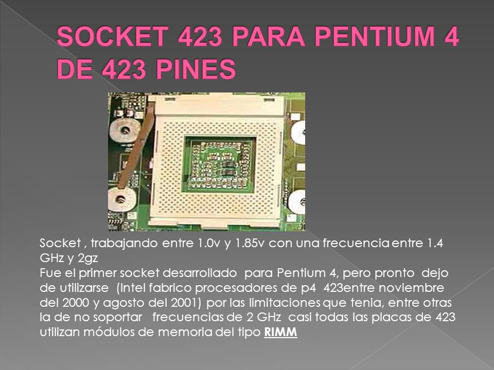 SOCKET 423 PARA PENTIUM 4 DE 423 PINES
