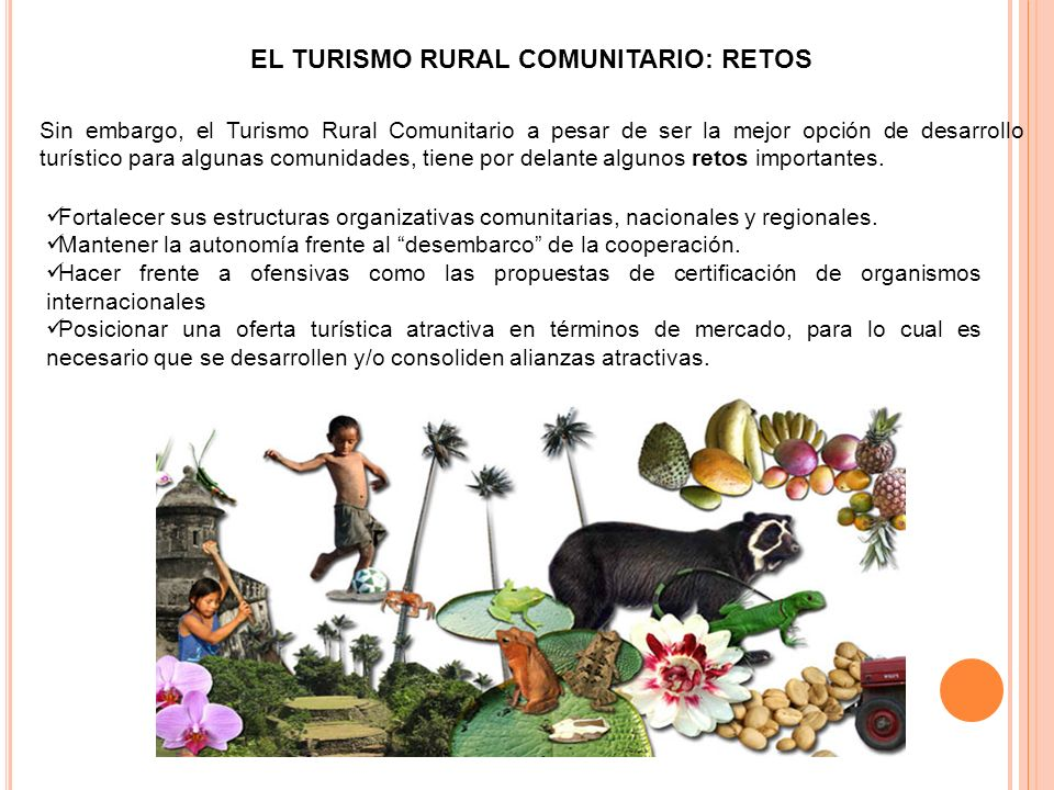 EL TURISMO RURAL COMUNITARIO: RETOS