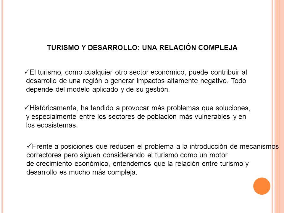 TURISMO Y DESARROLLO: UNA RELACIÓN COMPLEJA