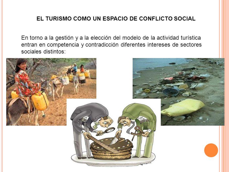 EL TURISMO COMO UN ESPACIO DE CONFLICTO SOCIAL