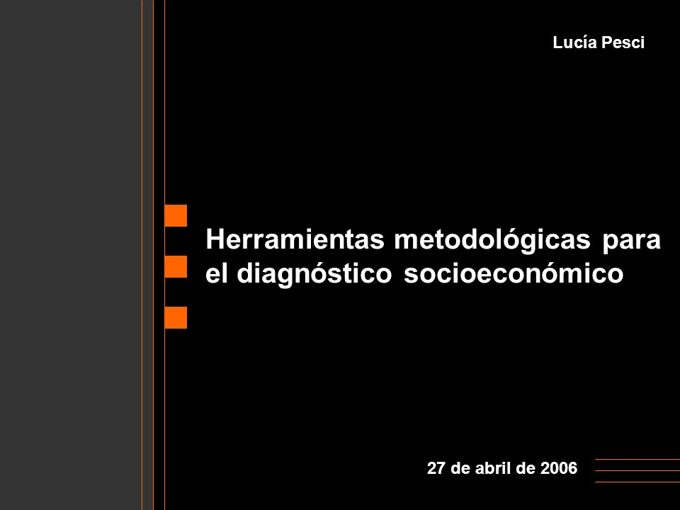 Herramientas metodológicas para el diagnóstico socioeconómico