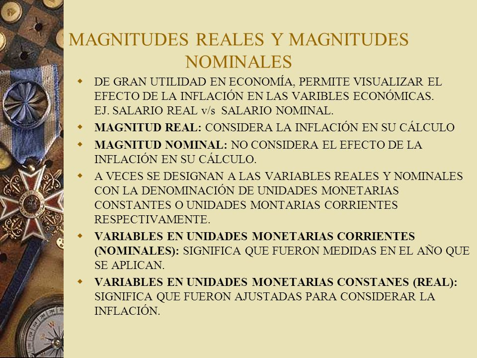 MAGNITUDES REALES Y MAGNITUDES NOMINALES