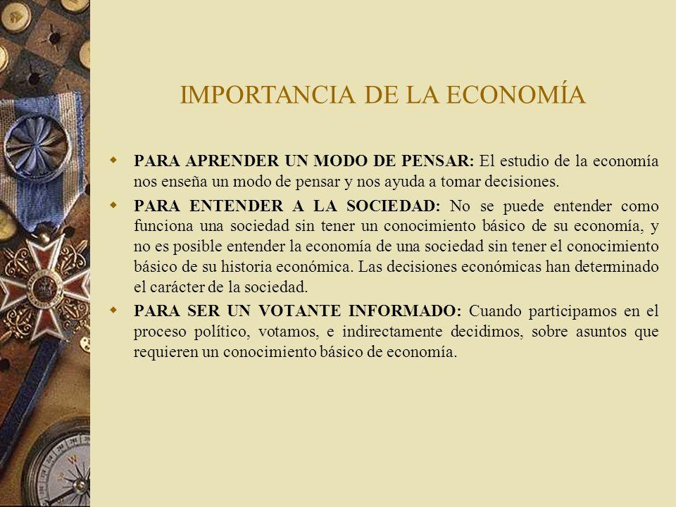 IMPORTANCIA DE LA ECONOMÍA