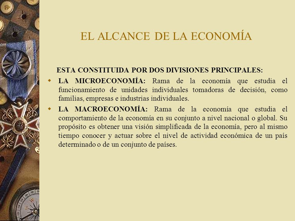 EL ALCANCE DE LA ECONOMÍA
