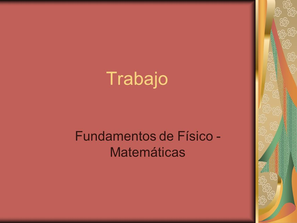 Fundamentos de Físico -Matemáticas