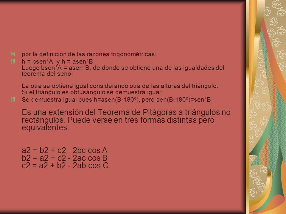 por la definición de las razones trigonométricas: