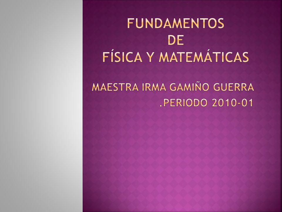 Fundamentos de Física y Matemáticas