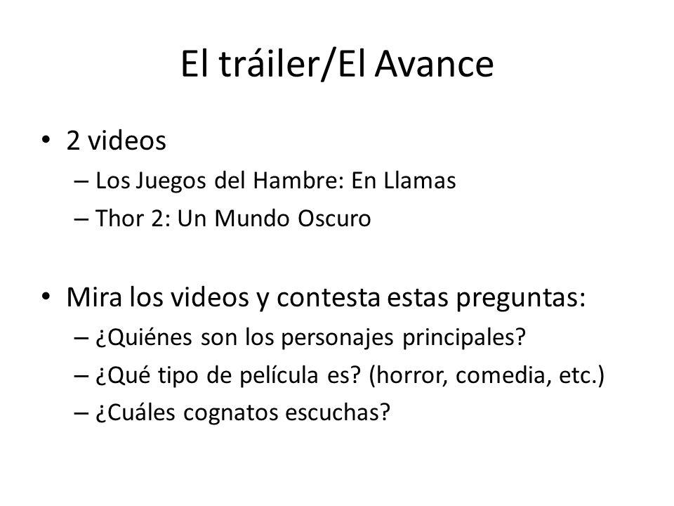El tráiler/El Avance 2 videos