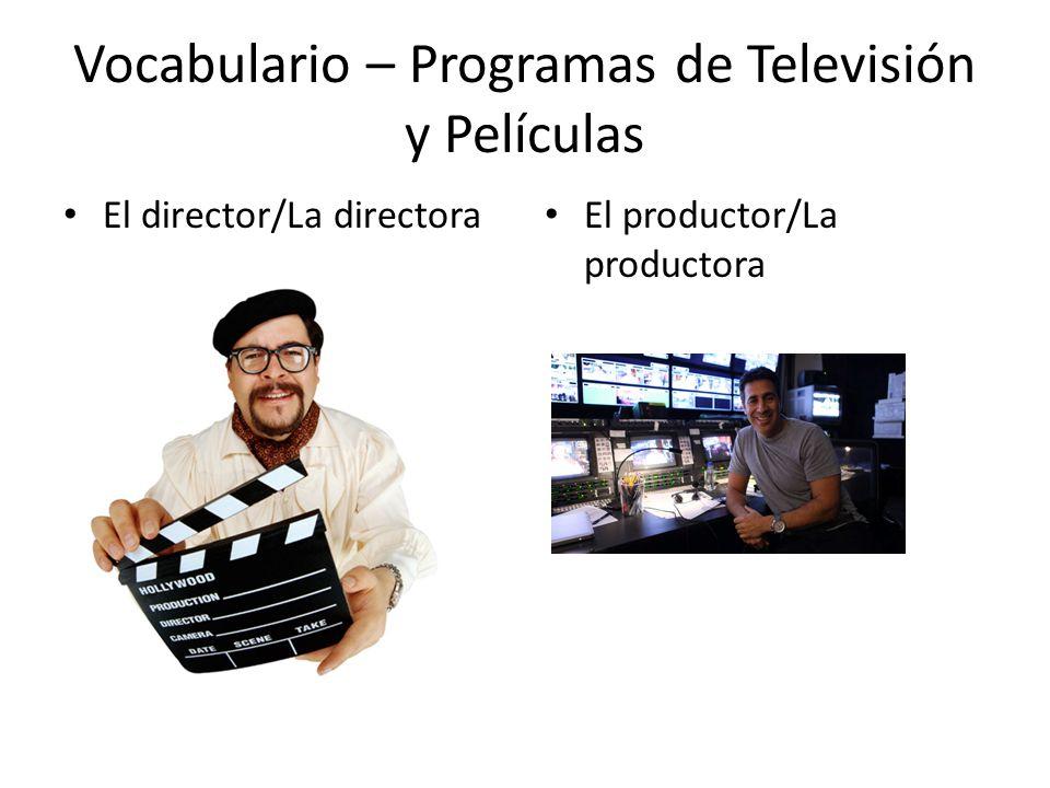 Vocabulario – Programas de Televisión y Películas