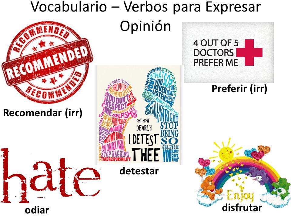 Vocabulario – Verbos para Expresar Opinión